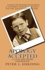 Apology Accepted: A Kid From Fairbridge - 1950's