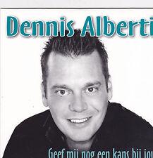 Dennis Alberti-Geef Mij Nog Een Kans Bij Jou cd single