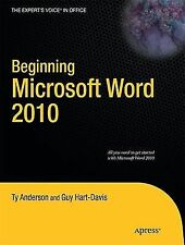 Beginning Microsoft Word 2010 by Ty Anderson and Guy Hart-Davis (2010,...