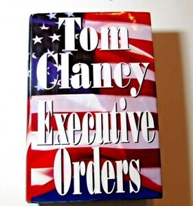 Executive Orders by Tom Clancy Hardcover