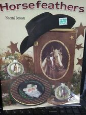 Horsefeathers Naomi Brown Decorative Tole Painting Book Western Horse Cowboy