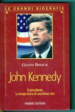 GIANNI BISIACH LE GRANDI BIOGRAFIE JOHN KENNEDY FABBRI EDITORI 1990