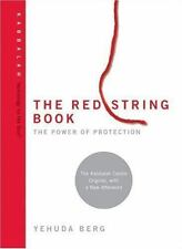 The Red String Book: The Power of Protection (Technology for the Soul)
