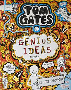 Brand New Tom Gates: Genius Ideas (mostly) by Liz Pichon