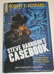 STEVE HARRISON'S CASEBOOK - ROBERT E. HOWARD FOUNDATION PRESS~2010 HB/DJ Limited