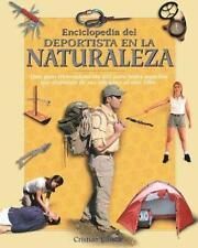Enciclopedia del deportista en la naturaleza Naturaleza y ocio series