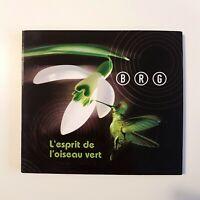 BRG : L'ESPRIT DE L'OISEAU VERT  ♦ CD ALBUM DIGIPACK ♦