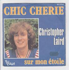 """LAIRD Christopher Vinyle 45T SP 7"""" CHIC CHERIE - SUR MON ETOILE - VOGUE 14118"""