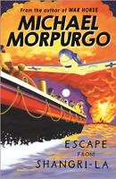 Escape from Shangri-La by Michael Morpurgo (Paperback) FREE Shipping, Save £s