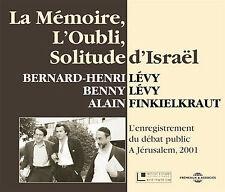 La Memoire, L'Oubli, Solitude D'Israel - L'Enregistrement Du Debat Public a Jeru