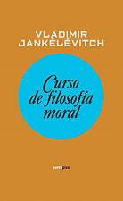 NEW Curso de filosofía moral (Ensayo Sexto Piso) (Spanish Edition)