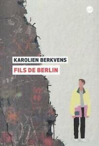 Fils de Berlin (Français) Broché - Karolien Berkvens