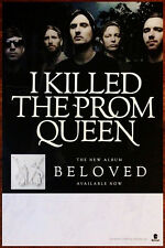 I KILLED THE PROM QUEEN Beloved Ltd Ed Discontinued RARE New Poster! Metal Rock