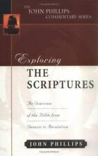 The John Phillips Commentary: Exploring the Scriptures : An Expository...NEW!