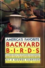 America's Favorite Backyard Birds by Kit Harrison and George H. Harrison...