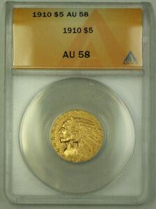 1910 $5 Indian Half Eagle Gold Coin ANACS AU-58 KRC