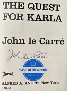 THE QUEST FOR KARLA by John le Carre (1982) SIGNED First Edition, First Printing