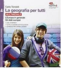 La Geografia per tutti vol.2 ZANICHELLI scuola Carla Tondelli cod:9788808436405