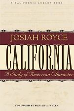 California: A Study of American Character : From the Conquest in 1846 to the Sec