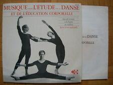 VINYL 33 T – EDUCATIF DANSE – MUSIQUE POUR ETUDE DE LA DANSE EDUCATION CORPORELL