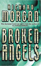 Broken Angels (Gollancz S.F.), Richard Morgan, 0575075503, Very Good Book