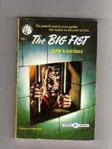 CLYDE B. RAGSDALE - THE BIG FIST - VINTAGE  UK P/BACK - CORGI -1954
