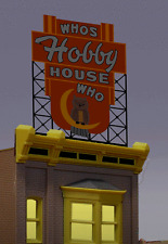 WHO'S HOBBY HOUSE BILLBOARD ANIMATED SIGN FOR HO/O SCALE-LIGHTS, FLASHES, MORE!