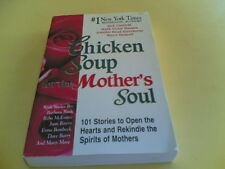 CHICKEN SOUP FOR THE MOTHER'S SOUL (TP) H26