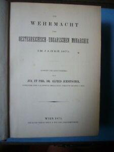 Die Whermacht der Oesterreichisch-Ungarischen Monarchie, par A.Jurnitschek, 1873
