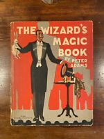 1930 The Wizard's Magic Book by Peter Adams