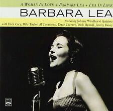 Barbara Lea: A Woman In Love + Barbara Lea + Lea In Love (3 Lps On 2 Cds)