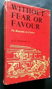 Without Fear or Favour - The Biography of a Career by A. E. Debenham - HCDJ
