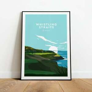 Whistling Straits Golf Course Poster, Golfer Gift, Travel Poster, Wall Decor