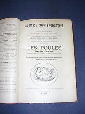 Aviculture  Basse cour Les poules Brechemin Ill; de gravures 1920 Reliure