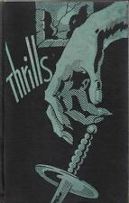 Thrills: Twenty Specially Selected New Stories of Crime, Mystery and Horror