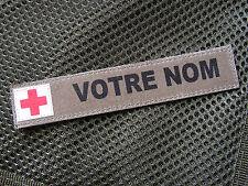 """Patch bande patronymique KAKI + CROIX ROUGE """" brancardier - médic - infirmier """""""