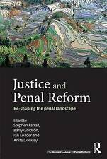 Justice and Penal Reform: Re-Shaping the Penal Landscape by    (gt15)