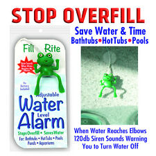 Fill Rite Water Level Alarm Stops Overfill Bathtubs Hot Tubs Pools USA assembled