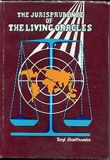 Tunji Braithwaite. The Jurisprudence of the Living Oracles. SIGNED