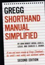 The GREGG Shorthand Manual Simplified by Louis A. Leslie, Charles E. Zoubek...
