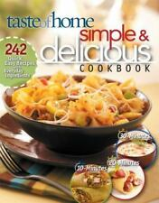 Taste of Home - Simple and Delicious Cookbook : 242 Quick, Easy Recipes