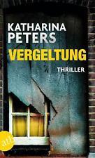 Vergeltung /von Katharina Peters (2015, Taschenbuch)