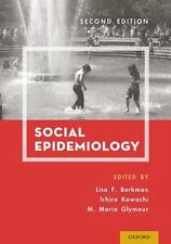 Social Epidemiology (2014, Paperback) 2nd edition ISBN 978-0-19-939533-0