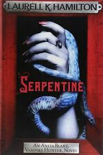 Serpentine: Anita Blake 26 by Laurell K. Hamilton
