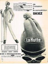 PUBLICITE  1967   LA HUTTE  vetements sport ski