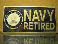 LICENSE PLATE - U. S. NAVY - NAVY RETIRED