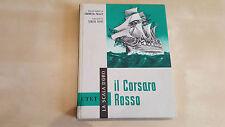 IL CORSARO ROSSO UTET 1959 Collana La Scala d'oro illustrazioni Sergio Toppi