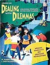 Dealing With Dilemmas: Coaching Students in Decision Making: Teacher Resource