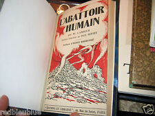 """L'Abattoir Humain"" Wilhelm LAMSZUS Rel. Cuir Tiessen  1919 Ex libris  JP Daul"