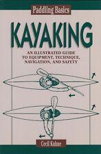 KUHNE CANOEING BOOK KAYAKING GUIDE - EQUIPMENT TECHNIQUE NAVIGATION pbk BARGAIN